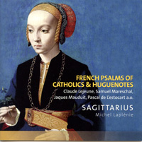 French Psalms of Catholics & Huguenotes